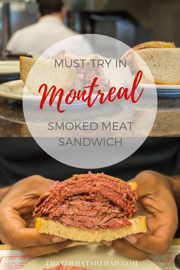The one thing you absolutely must try in Montreal and all the reasons why! Click on pin to read about the famous Montreal smoked sandwich! #Montreal #Canada #smokedmeat #musttryfood