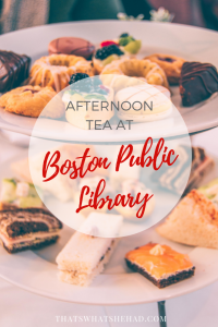 Boston Public Library offers one of the most delicious spreads for afternoon tea in Boston! Click on pin to see what' it's like! #Boston #highTea #AfternoonTea #BostonPublicLibrary