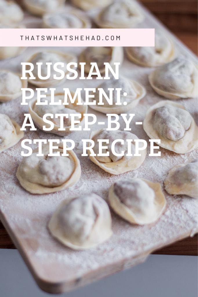 How to make Russian Pelmeni from scratch: a step-by-step recipe with photos! #RussianFood #RussiaTravel #Russian #RussianCuisine #Pelmeni #Dumplings #RussianDumplings