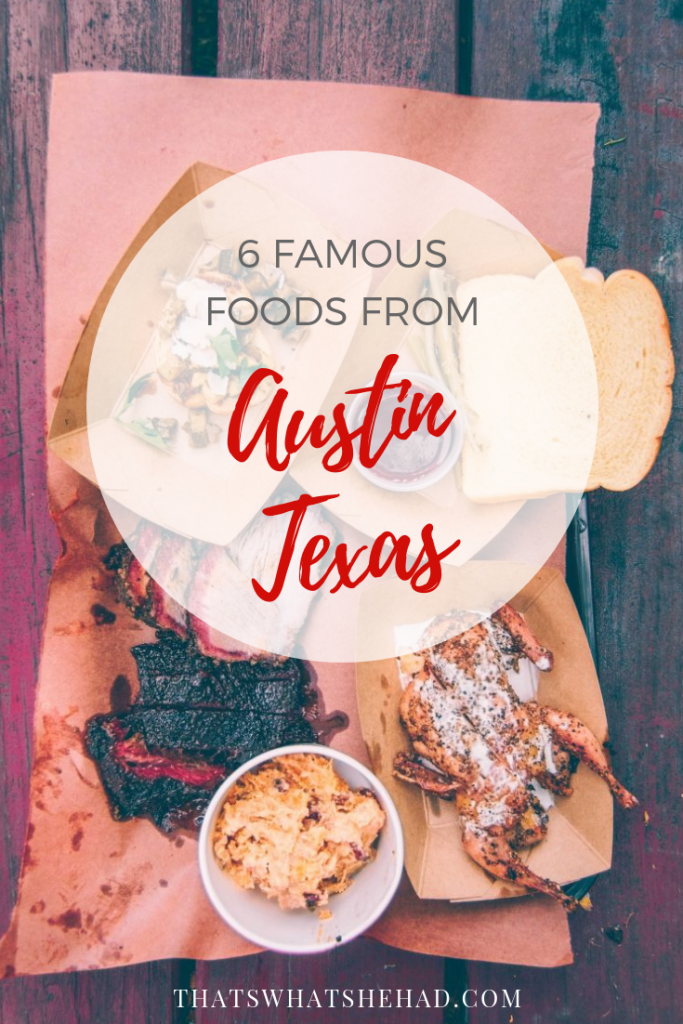 6 foods Austin, Texas, is famous for that you absolutely must try on your visit! Click on pin to read more or save for later. #Austin #AustinTX #Texas #AustinFood