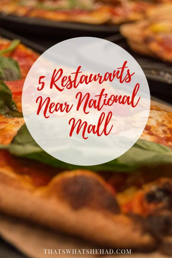 5 places to eat near National Mall in Washington D.C.! #WashingtonDC #WashingtonDCRestaurants #National Mall