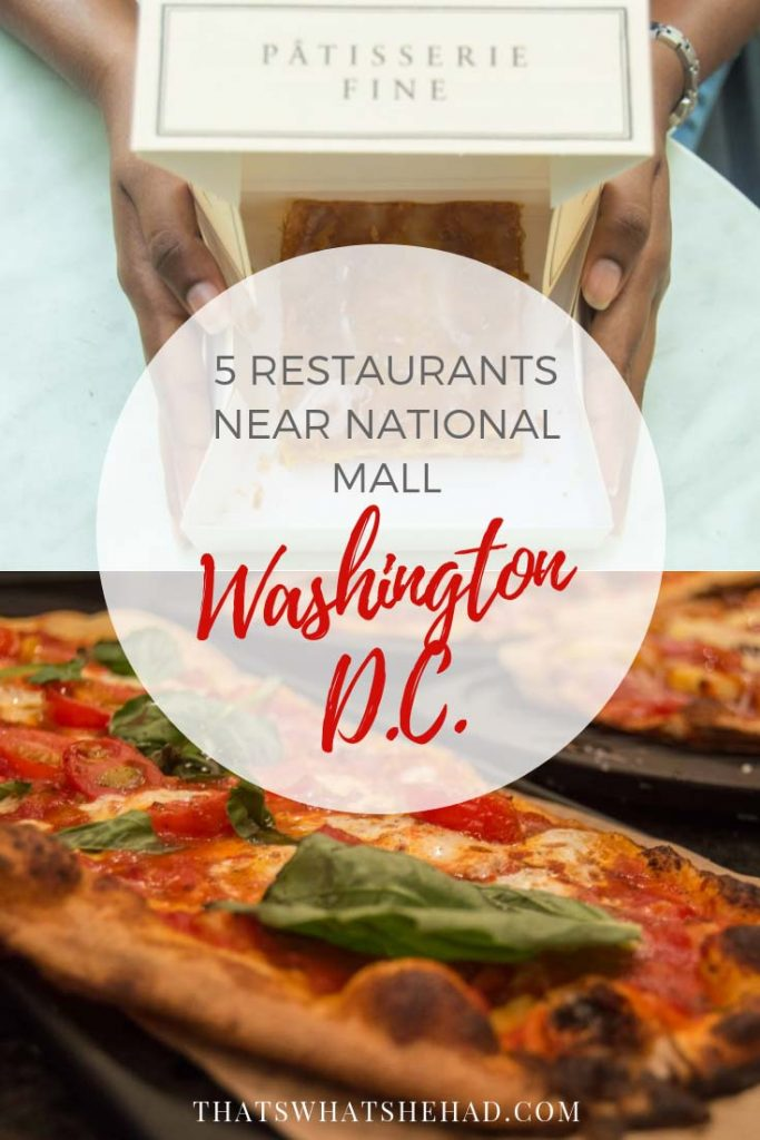 5 restaurants right near National Mall where you can eat while exploring Washington D.C. #WashingtonDC #DC #NationalMall