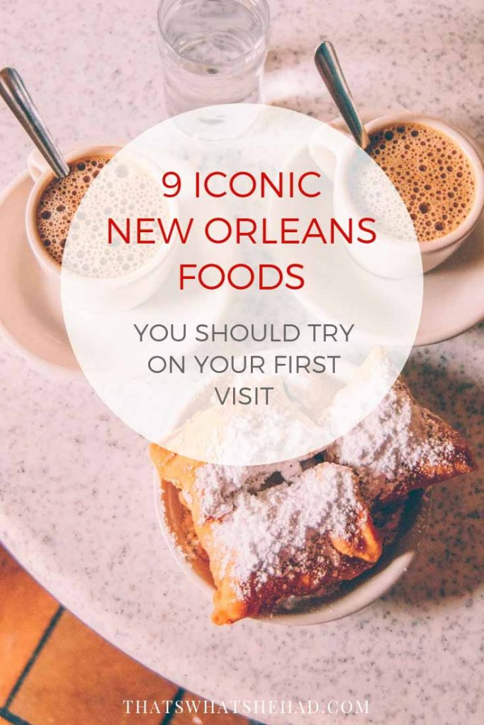 9 dishes you absolutely must try when visiting New Orleans (and where to try them!) #NOLA #NewOrleans #NOLAfood #NewOrleansFood