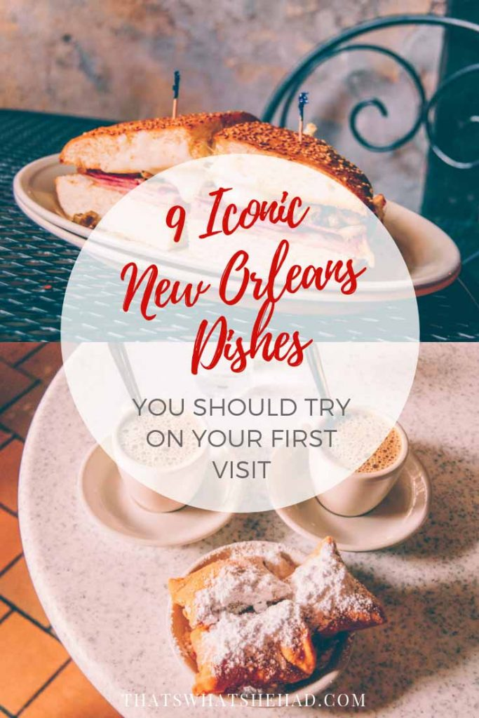 9 iconic dishes you should try in NOLA and where to find them! #NOLA #NewOrleans #NOLAfood #NewOrleansFood