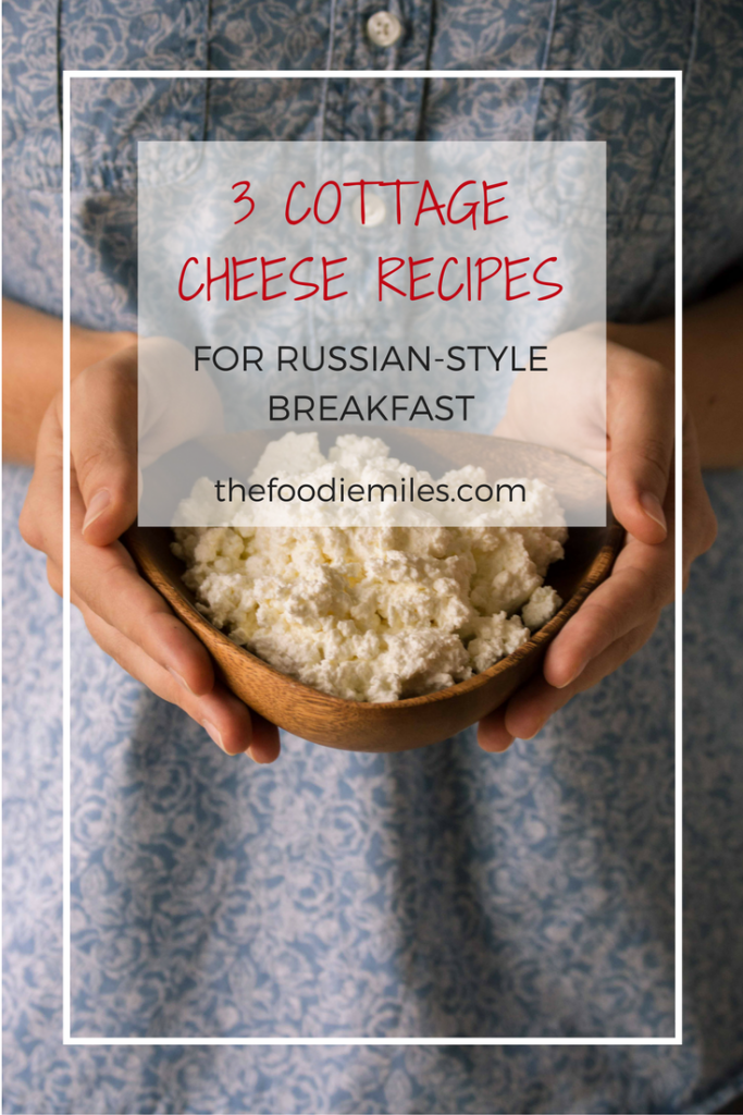 3-cottage-cheese-recipes-for-russian-breakfast