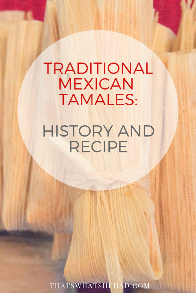 How to make authentic Mexican tamales from scratch! #tamales #mexicancuisine #mexicantraditions #tamalada