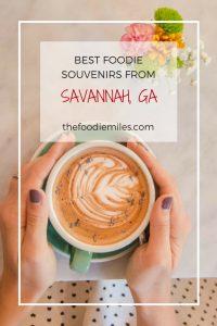 Best foodie souvenirs from Savannah GA