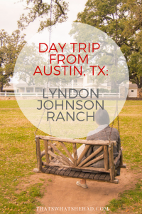 lyndon johnson ranch from Austin