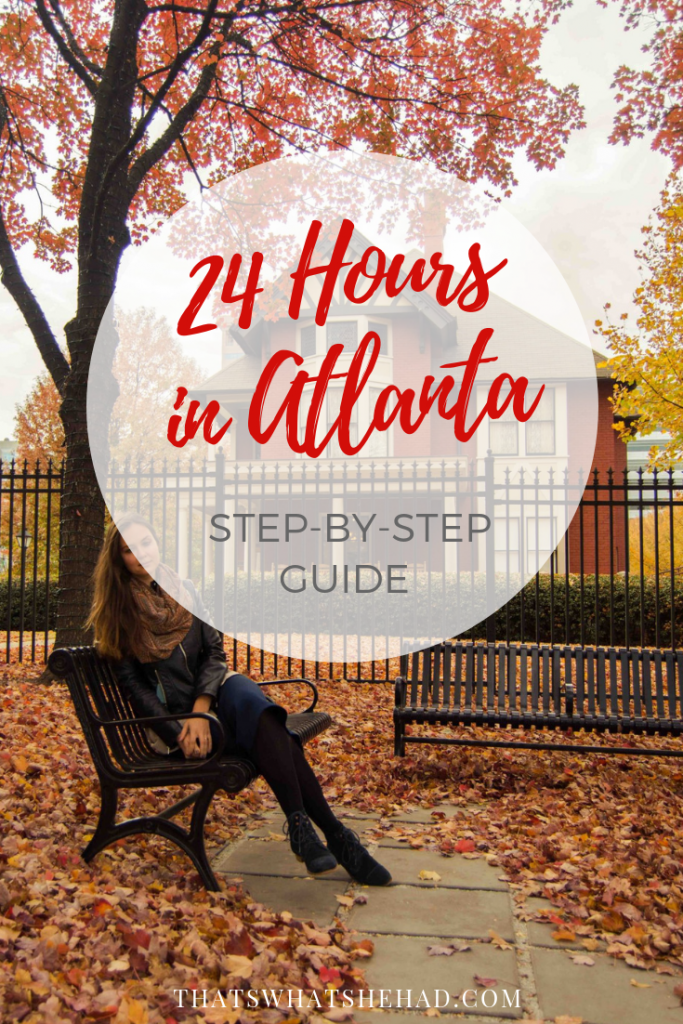 What to do if you have only one day in Atlanta? Follow my detailed guide with the best places to see and delicious foods to try in 24 hours! #Atlanta #Georgia #24HoursInAtlanta