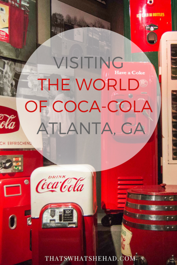 Visiting the world of Coca-Cola in Atlanta, GA: what to expect? #cocacola #cocacolamuseum #worldofcocacola #Atlanta #atlantageorgia