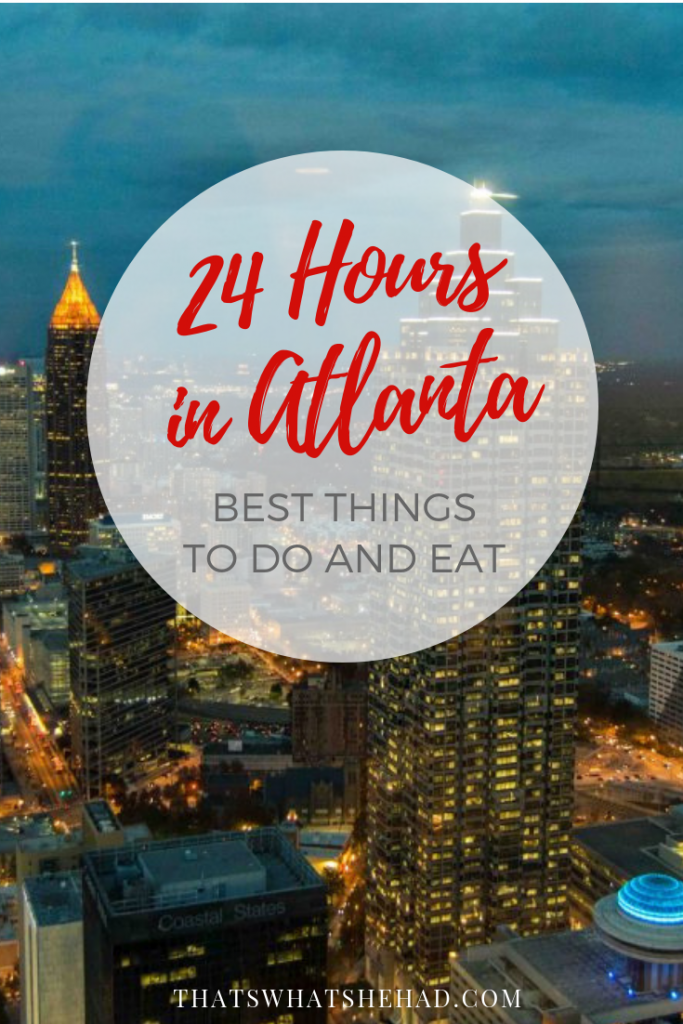 How to spend 24 hours in Atlanta: a step-by-step guide to the best things to do and some delicious southern foods to try! #Atlanta #Georgia #AtlantaGA #AtlantaGuide