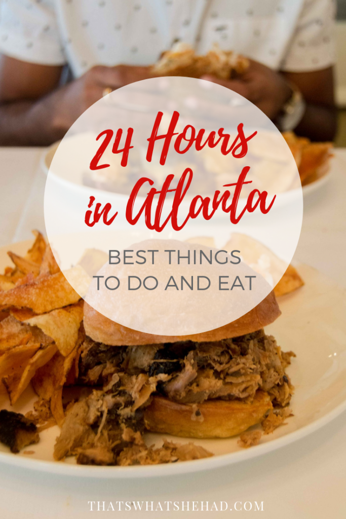 The best you can do with 24 hours in Atlanta: a guide to the best places to see and delicious foods to try in one day! #Atlanta #Georgia #AtlantaGA