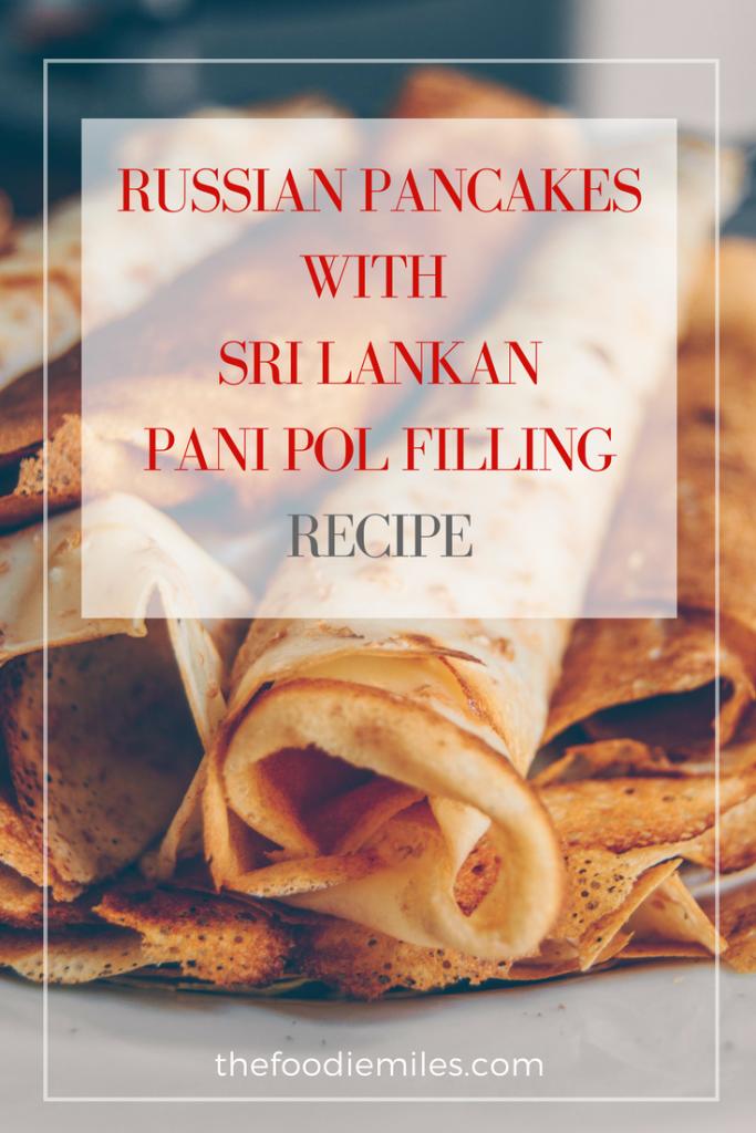 Russian-blini-Sri-Lankan-pani-pol