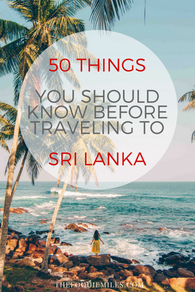 Sri Lanka for the first-timers: 50 important tips. #srilanka #travelsrilanka #srilankatips