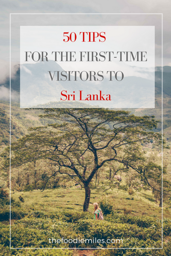 Tips for the first-time travelers to sri lanka
