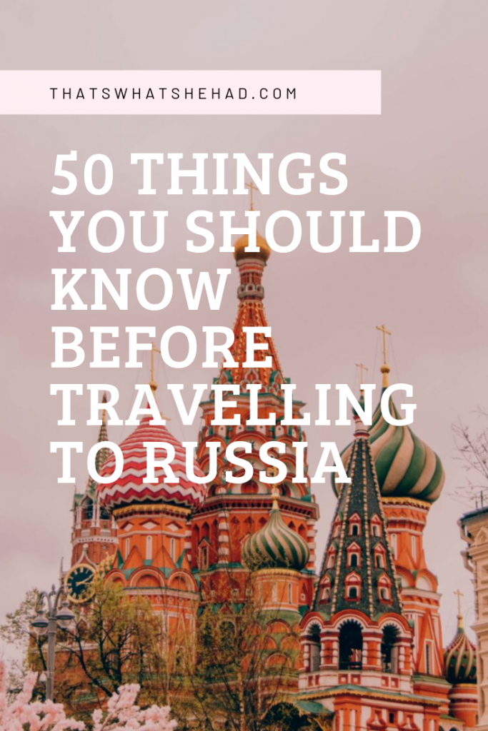 50 things you should know before traveling to Russia written by a local! #Russia #RussiaTravel #Moscow #SaintPetersburg