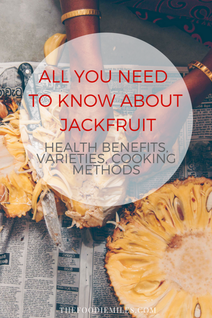 Everything you need to know about jackfruit: health benefits, varieties, cooking methods + Sri Lankan jackfruit curry recipe