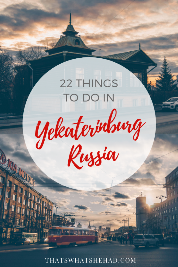 22 things do in Yekaterinburg, Russia (includes 5 day trip ideas!). Click on pin to read more or save for later. #Yekaterinburg #Ekaterinburg #Russia #Russiatravel
