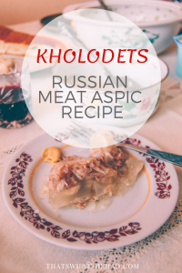 The history and recipe of Russian kholodets. #Russia #Russianfood