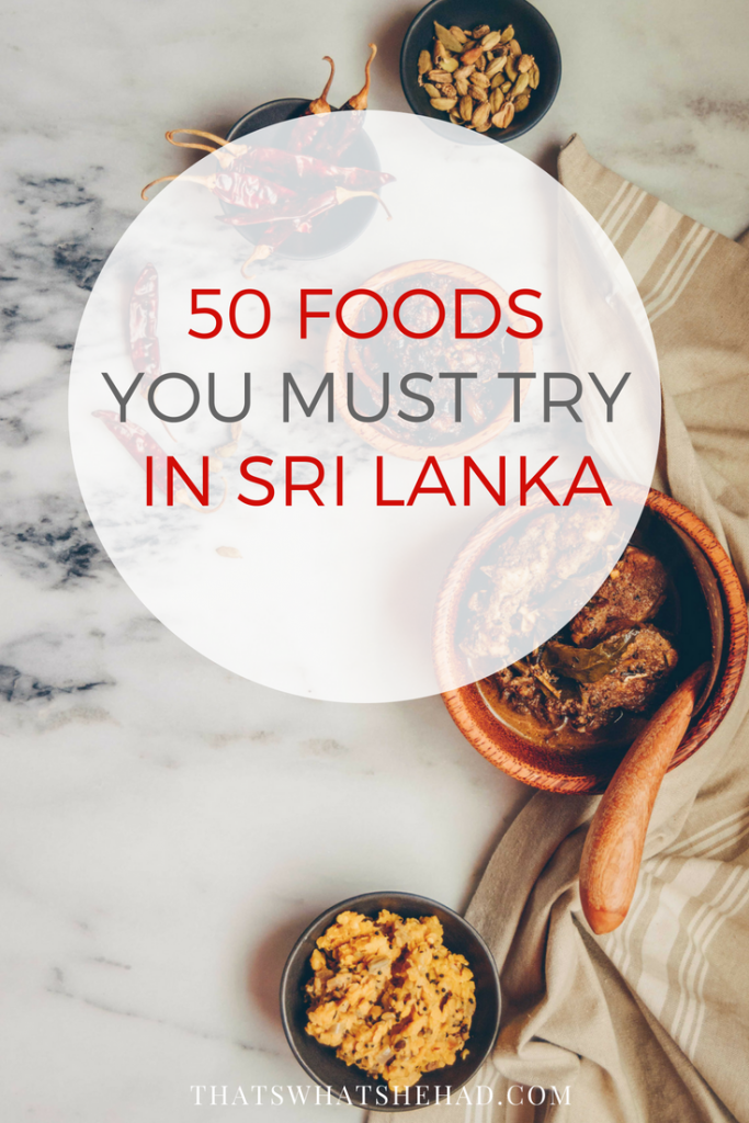 50 foods you should try in Sri Lanka! The only guide to Sri Lankan food you need to read before your trip! #srilanka #srilankanfood #srilankancuisine
