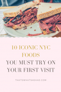 10 iconic food in New York you must try on your first visit! #NYC #NewYork #NewYorkFood #NewYorkFoodGuide