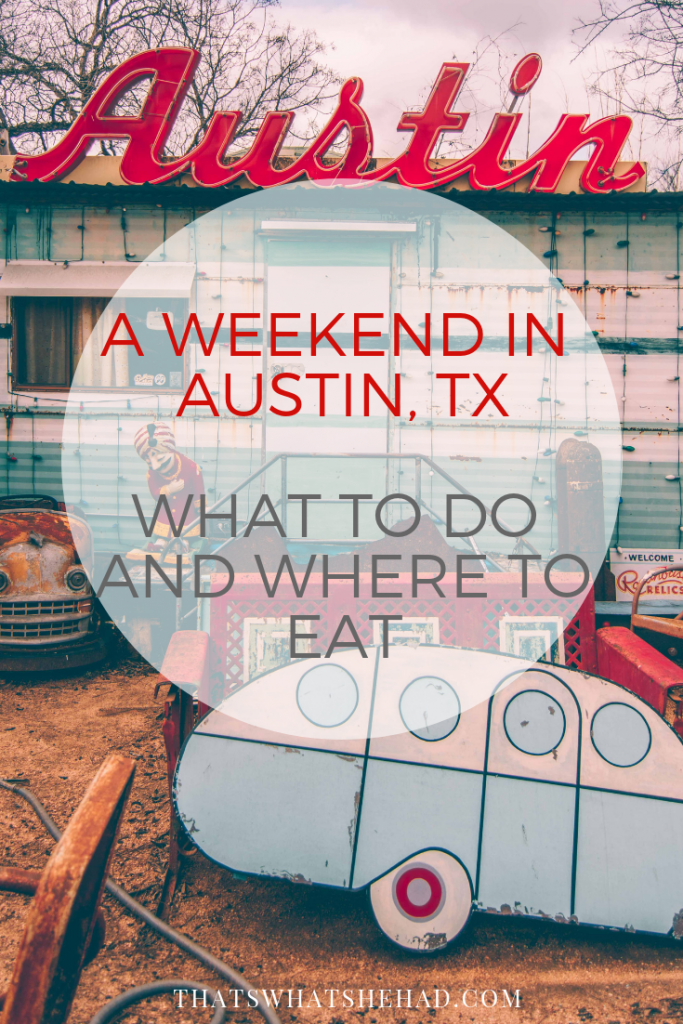 A weekend guide to Austin, TX: what to do and where to eat! #Texas #Austin #AustinTX #weekendgetaway