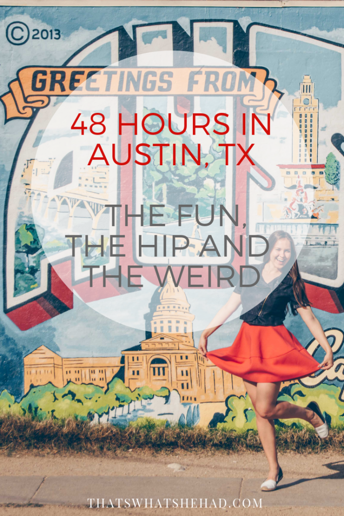 48 hours in Austin, TX: what to do and where to eat! #Texas #Austin #AustinTX #weekendgetaway