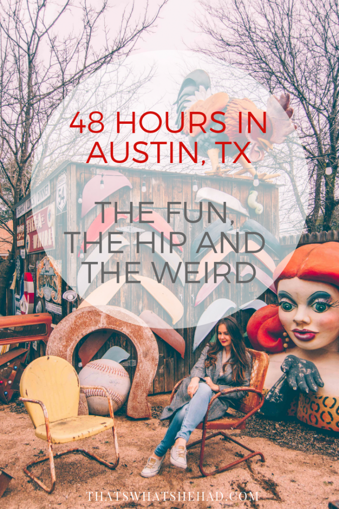 A weekend guide to Austin, TX: the fun, the hip and the weird! #Texas #Austin #AustinTX #weekendgetaway