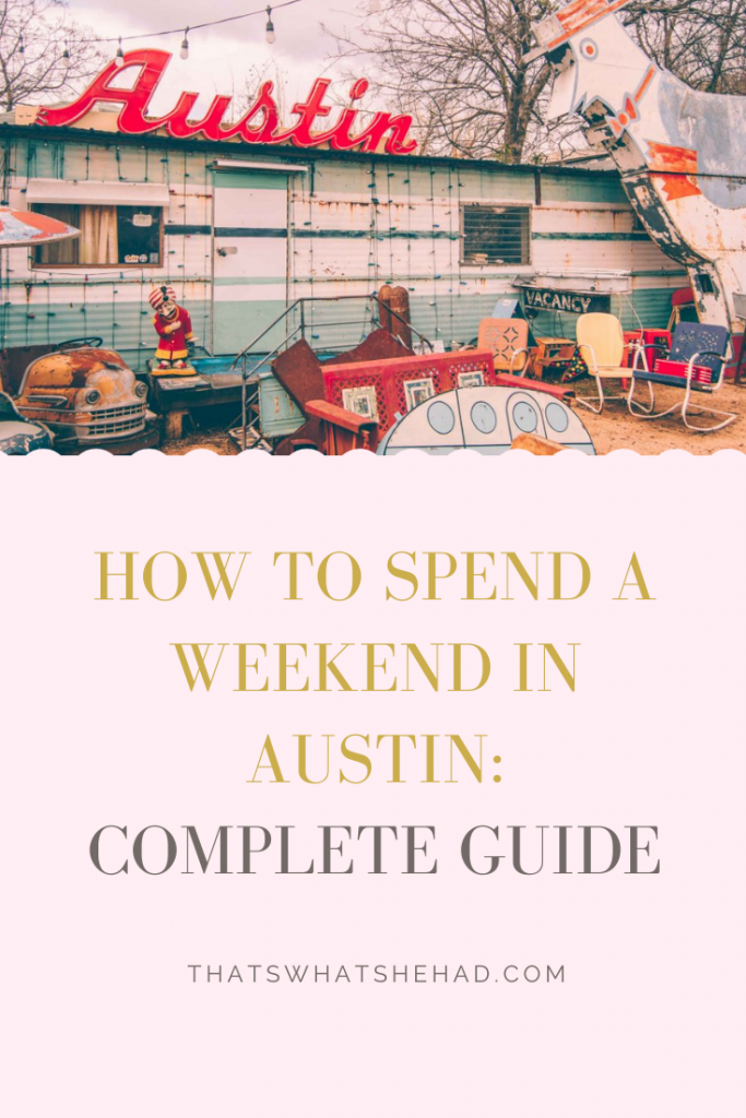 How to spend two days in Austin, TX: what to do and where to eat! #Texas #Austin #AustinTX #AustinGuide