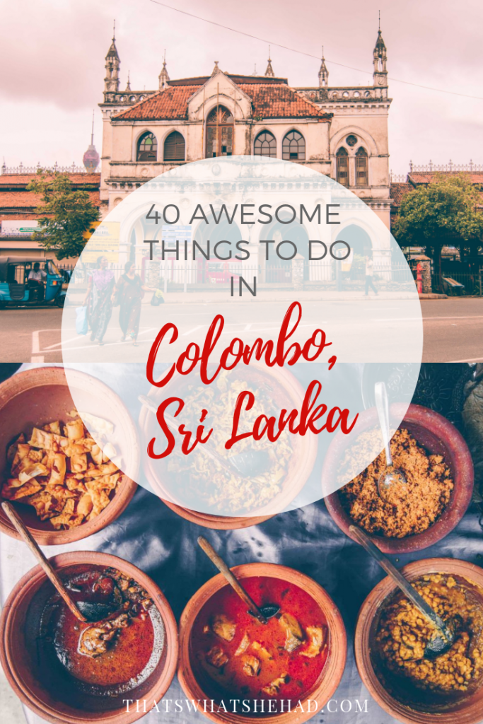 40 awesome things to do in Colombo, Sri Lanka. Don't believe those who tell you to skip Colombo, Sri Lanka's capital has lots of things to do! #Colombo #SriLanka #ColomboSriLanka