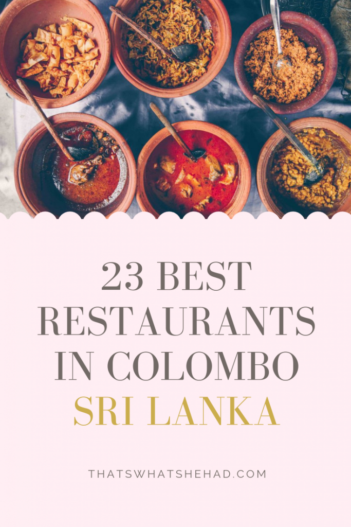 Looking for the best restaurants in Colombo, Sri Lanka? I have lived on the island for the past decade on and off, and these are my absolute favorite, tried and true restaurants in Sri Lanka's capital! #SriLanka #SriLankanFood #SriLankanCuisine