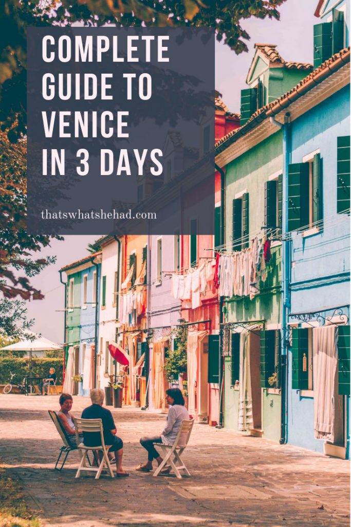 Complete guide for 3 days in Venice, Italy: things to do, best restaurants and tips for the first-time visitors. #Venice #VeniceItaly