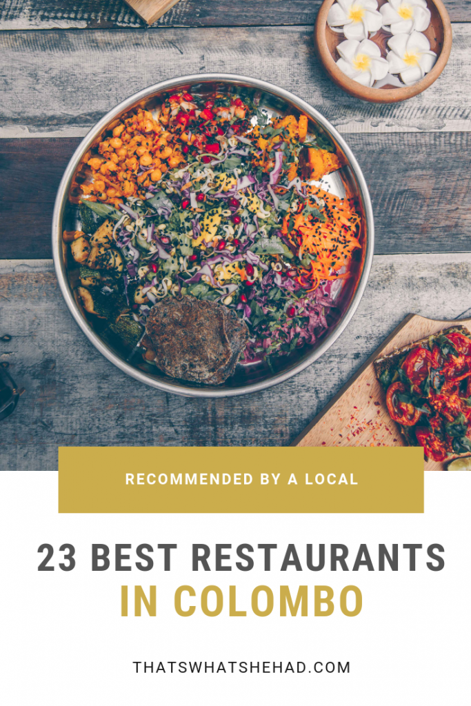 The best restaurants in Colombo, Sri Lanka, recommended by a local. These are my favorite, tried and true restaurants in Sri Lanka's capital that you absolutely must try on your visit. #SriLanka #Colombo #SriLankaRestaurants #SriLankanFood