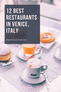 12 restaurants you must try in Venice, Italy. Best cheap eats, bakeries for breakfast, and fine-dining options for dinner. #Venice #Italy #VeniceItaly #VeniceFood #WhereToEatInVenice