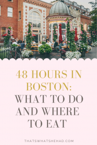 48 hours in Boston: the best things to do, sights to see, and delicious foods to try! A step-by-step guide to the best 2 days in Boston, Massachusetts. #Boston #Massachusetts #BostonFood #48hoursinBoston #BostonTravel