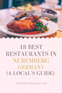 The 18 best restaurants in Nuremberg, Germany! From the best German food to ethnic restaurants to coffee and cake — here are all the best places to eat in the capital of Franconia. Perfect if you are visiting Nuremberg Christmas market as lots of the restaurants are in the Old Town. #Nuremberg #NurembergGermany #Nurnberg #NurembergChristmas