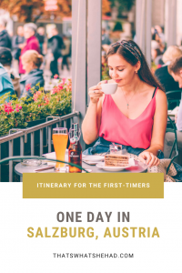 One day in Salzburg, Austria: a full day itinerary with the best things to do and most delicious foods to eat! Click on pin to read a step-by-step guide to the city! #Salzburg #Austria #SalzburgAustria #SalzburgFood #SalzburgRestaurants #ThingsToDoInSalzburg