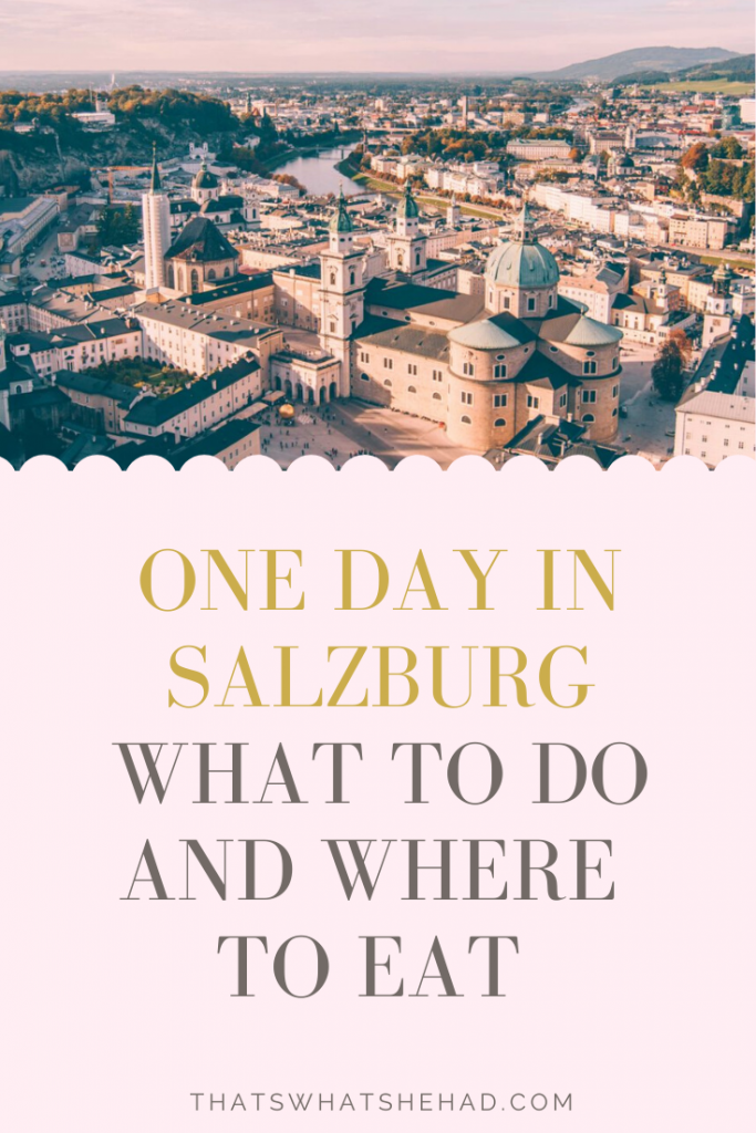 How to spend 1 day in Salzburg, Austria! A full day guide with most popular things to do and best restaurants to try Austrian food. #Salzburg #Austria #SalzburgThingsToDo #SalzburgFood
