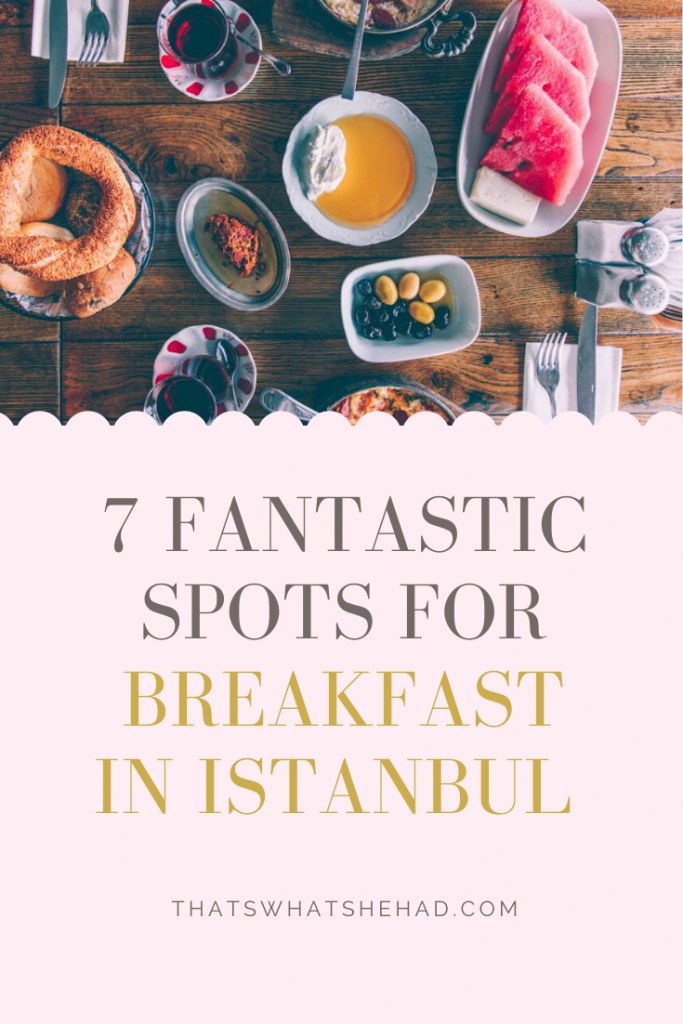 Traditional Turkish breakfast in Istanbul: 7 great spots located near major attractions! Start your day of exploring Istanbul, Turkey, at these cafes I tried and loved on my latest visit to the city. #Turkey #Istanbul #IstanbulFood #TurkeyFood