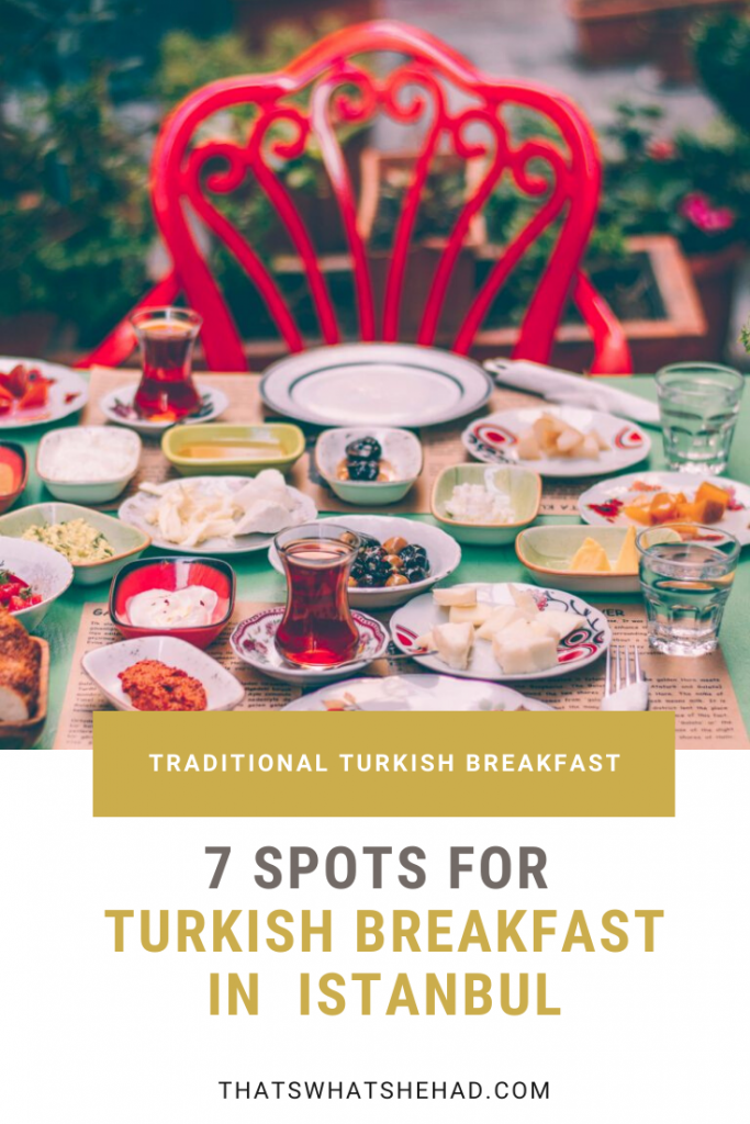 Traditional Turkish breakfast in Istanbul! Click on pin to see 7 of my favorite cafes in Istanbul that serve amazing Turkish breakfast. Cherry on the top: they are located near major attractions so it's easy for you to explore the city afterwards. #Istanbul #IstanbulFood #IstanbulTurkey #IstanbulTravel #TurkeyFood