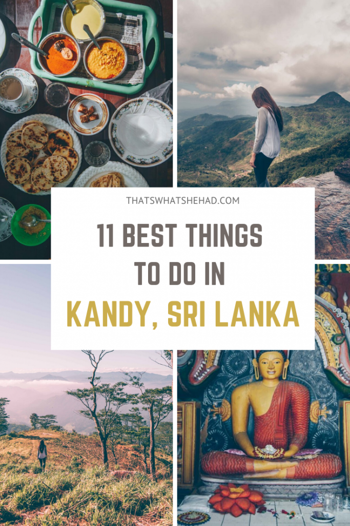Best things to do in Kandy beyond the Temple of the Tooth Relic! Click on pin to check out 11 best things to do: from popular attractions to off-the-beaten path gems! #Kandy #SriLanka