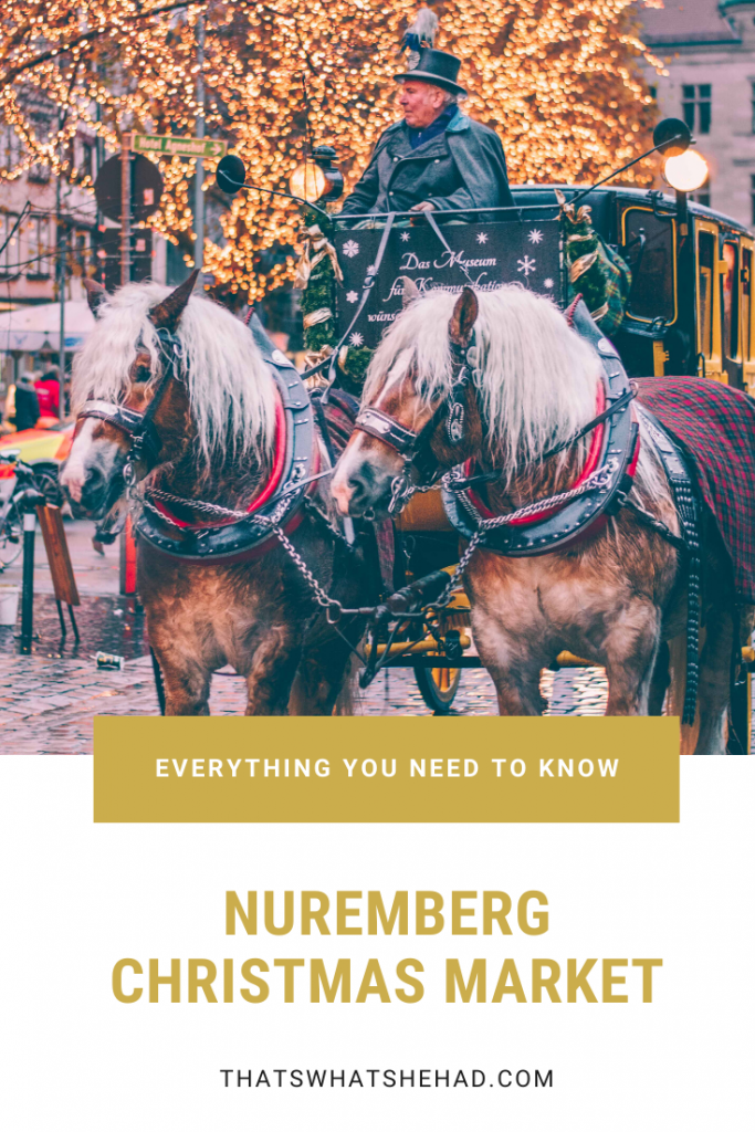 Nuremberg Christmas Market: everything you need to know before your visit in one super-detailed guide! Best local foods to try, locally-made souvenirs to take home, things to do at the market and in the city, and so much more! #Nuremberg #Nurnberg #NurembergGermany #ChristmasMarket