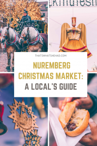 A local's guide to the Nuremberg Christmas Market: authentic foods you must try, locally-made souvenirs to buy, and the best things to do in Nuremberg! Everything you need to know before your visit in one guide. #Nuremberg #Nurnberg #NurembergGermany #ChristmasMarket #NurembergTravel