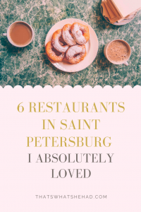 6 restaurants I absolutely loved in Saint Petersburg, Russia: from traditional Russian dishes, to Soviet-style pishki, to modern Russian cuisine in fine-dining setting! #Russia #SaintPetersburg #StPetersburg #RussianFood #RussianCuisine