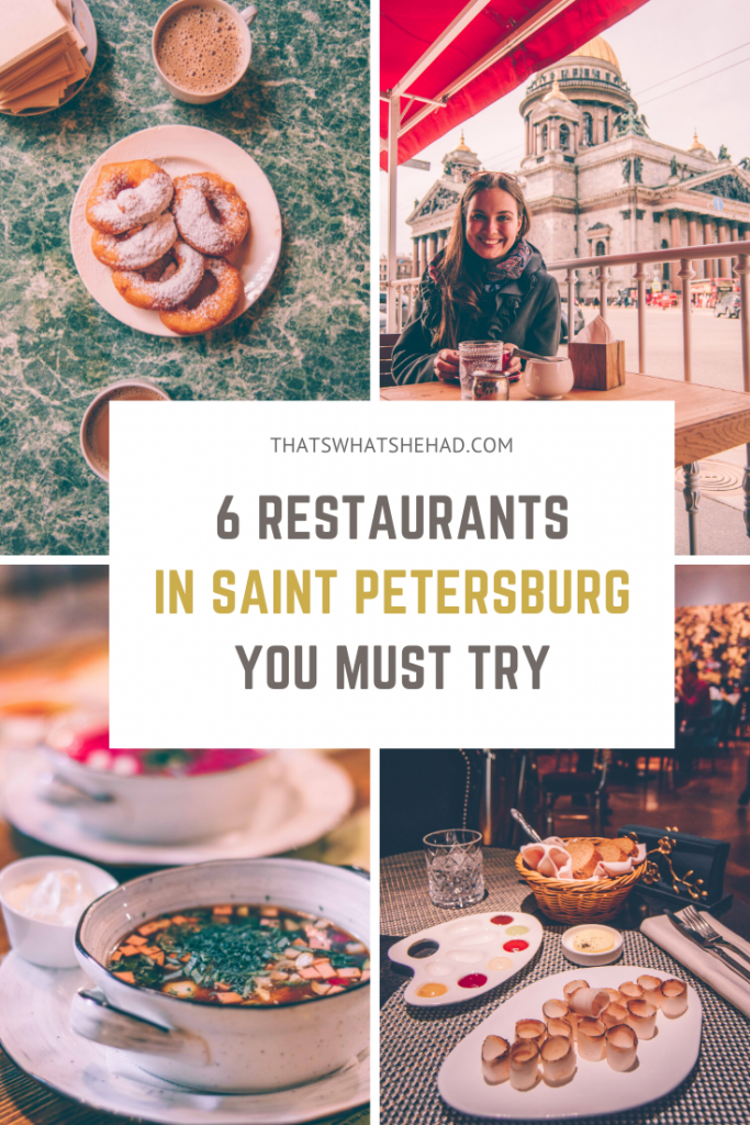 6 restaurants I absolutely loved in Saint Petersburg, Russia, and recommend you try too! From traditional Russian food to modern Russian cuisine and beyond. #Russia #SaintPetersburg #StPetersburg #RussianFood #RussiaTravel