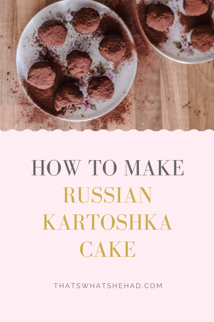 This simple Soviet treat is made of crushed biscuits, condensed milk, and butter in 15 minutes. Kartoshka is a beloved dessert of many Russian people. Click on pin to learn how to make it! (I've included a video recipe too!) #Russia #RussianFood #SovietFood #RussianCuisine