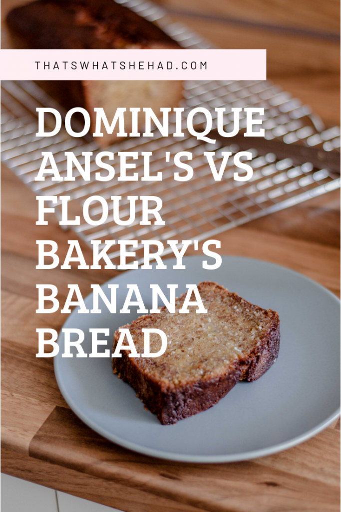 I made Dominique Ansel's banana bread from his new book Everyone Can Bake. And then I made the famous Flour Bakery's banana bread. Here's what happened (and the recipes)! #bananabread #flourbakery #JoanneChang #DominiqueAnsel
