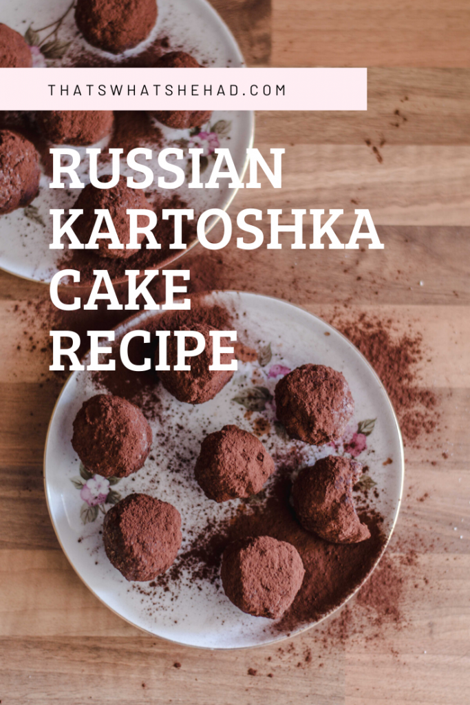 Russian kartoshka cake is my childhood favorite! Learn how to make this easy 15-minute dessert at home! #RussianFood #RussianCuisine #Russia