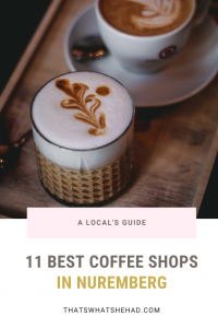 A local's guide to the best coffee shops in Nuremberg, Germany! #Nuremberg #Nuernberg #Nurnberg #Germany