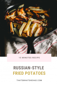 Pan-fried potatoes Russian-style: delicious, crispy and made in 15 minutes! #Russianfood #RussianCuisine #Potatoes #EasyRecipe #Under15minutes